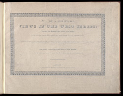 No. [1,2] of a Series of Views In The West Indies -Title Page